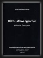 DDR-Haftzwangsarbeit politischer Gefangener