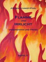 Flamme und Irrlicht